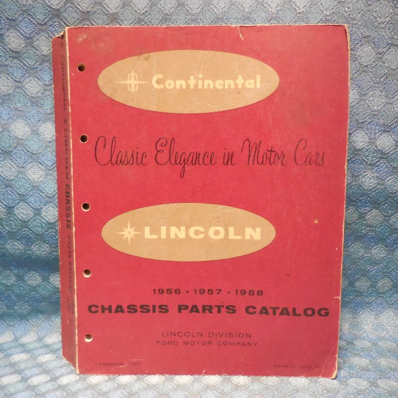 1956 1957 1958 Lincoln & Continental Original Chassis Parts Catalog