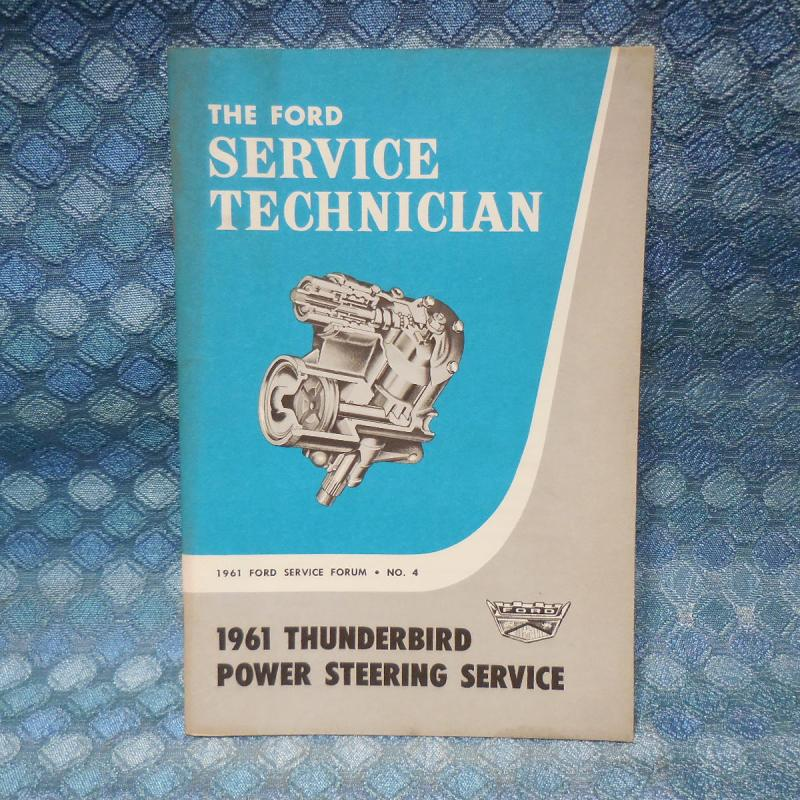 "1961 Ford Original Service Technician ""1961 Thunderbird Power Steering Service"""