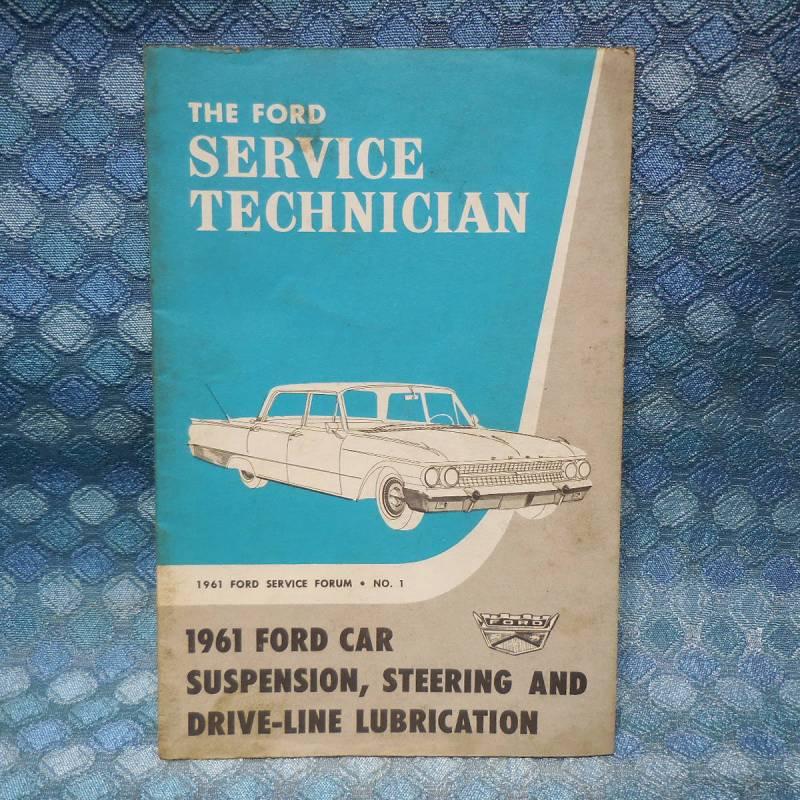 """1961 Ford Original Service Technician """"Suspension Steering & Drive-Line Lube"""""""