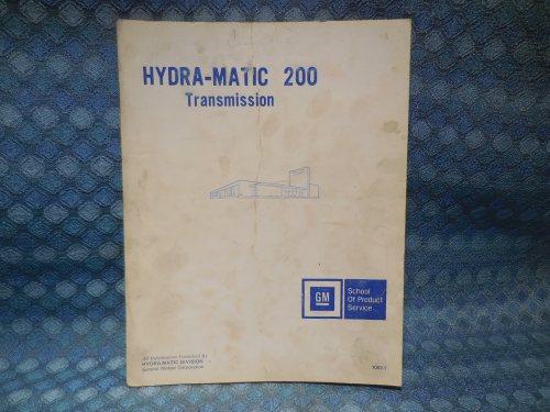 1975 GM Hydra-Matic 200 Transmission Original Training / Repair Manual