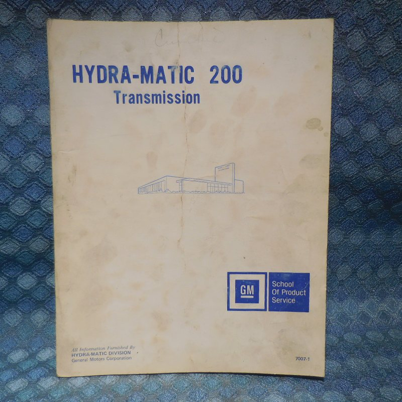 1975 GM Hydra-Matic 200 Transmission Original Training / Repair Manual