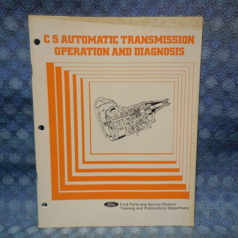 1980-1981 Ford Mercury C5 OEM Automatic Transmission Operation & Diagnosis Guide