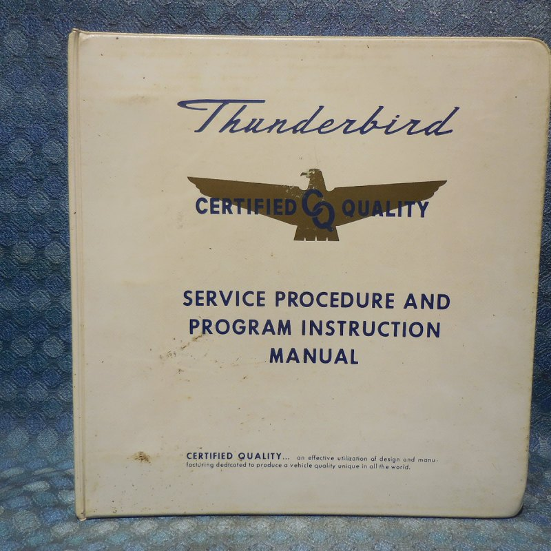 1967 Ford Thunderbird Orig. Certified Dealer Service Procedure & Program Manual