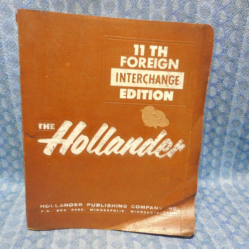 1970-1988 Foreign Car Hollander Interchange Manual 11th Edition 72 74 76 78 80