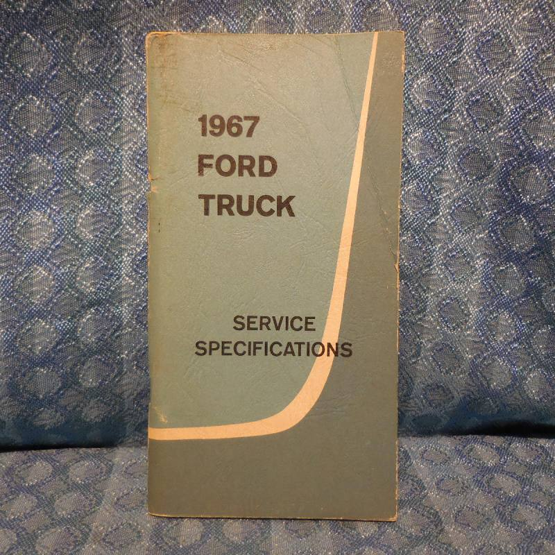 1967 Ford Truck Original Service Specifications Book Light Medium & Heavy Duty