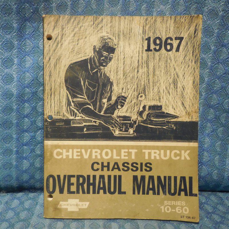 1967 Chevrolet Truck Series 10 thru 60 Original Chassis Overhaul Manual