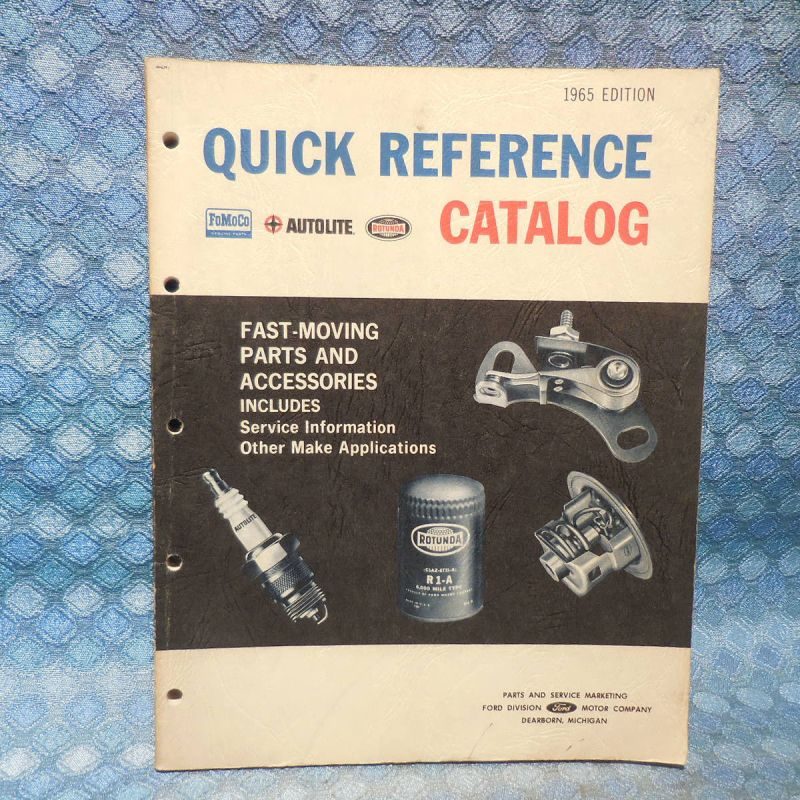 1956 - 65 Ford Original Quick Reference Parts & Service Info Catalog 57 59 62 64