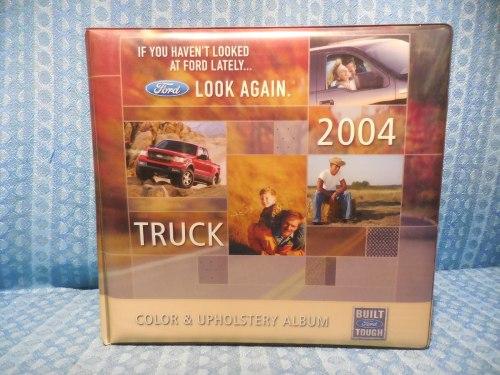 2004 Ford Truck Original Dealer Color & Upholstery Album Light-Medium Duty