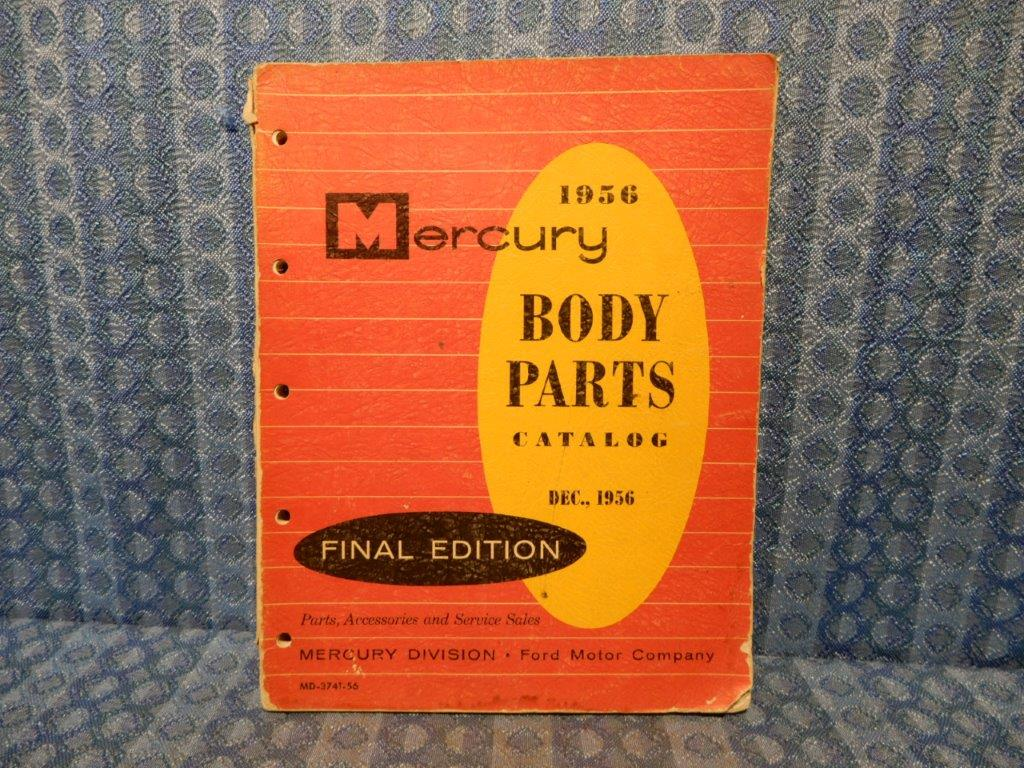 1956 Mercury Original Body Parts Catalog Monterey Montclair Medalist Custom  - NOS Texas Parts, LLC - Antique Auto Parts