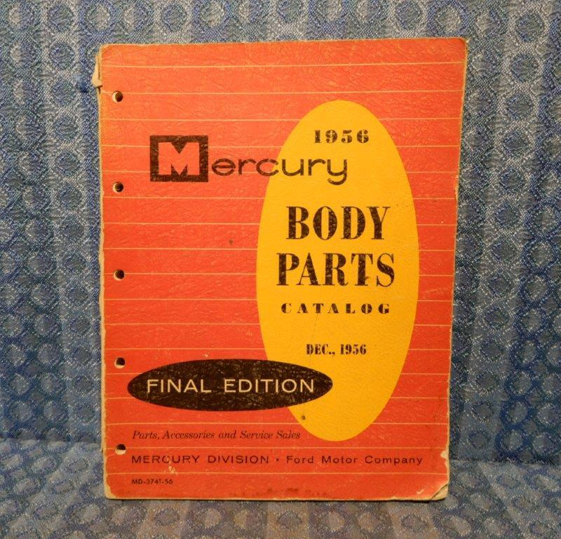 1956 Mercury Original Body Parts Catalog Monterey Montclair Medalist Custom