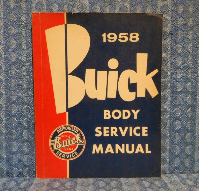 1958 Buick Original Body Service Manual Special, Century, Roadmaster, Limited