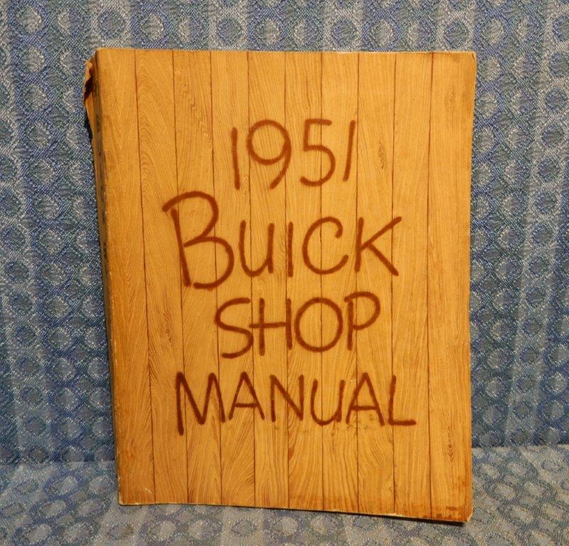 1951 Buick Original Shop Manual Special Super Roadmaster (SEE DETAILED AD)