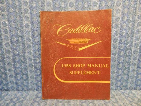 1958 Cadillac Original Service / Shop Manual Supplement