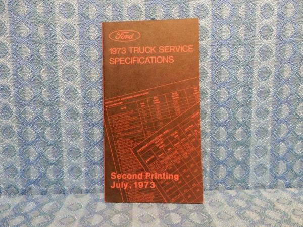1973 Ford Truck Original Dealer Service Specifications Book Light-Med-Heavy Duty
