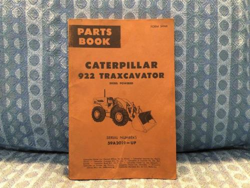 1962-1964 Caterpillar 922 Diesel Traxcavator Ser.# 59A2019 & Up Parts Book