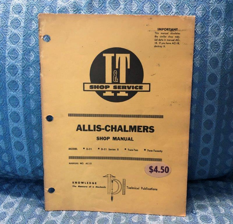 Allis-Chalmers D-21, Including Series II, 210, 220 Shop Service Repair Manual