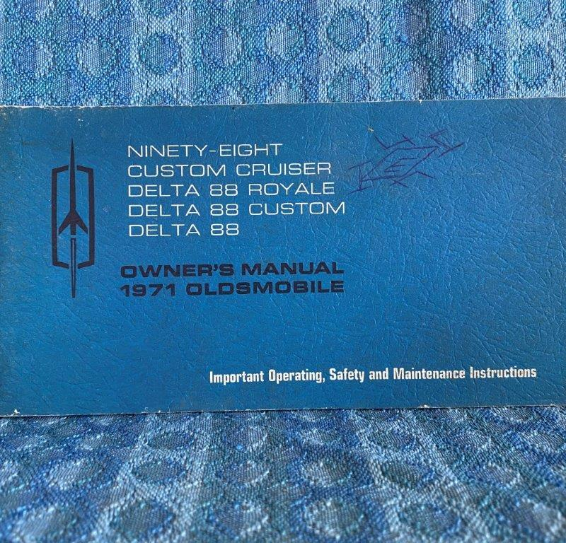 1971 Oldsmobile Original Owners Manual 98, Delta 88, Royal & Custom Cruiser