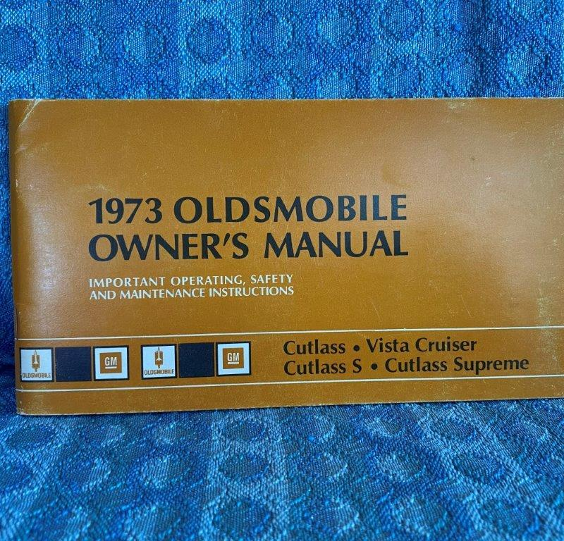 1973 Oldsmobile Cutlass & Vista Cruiser Original Owners Manual