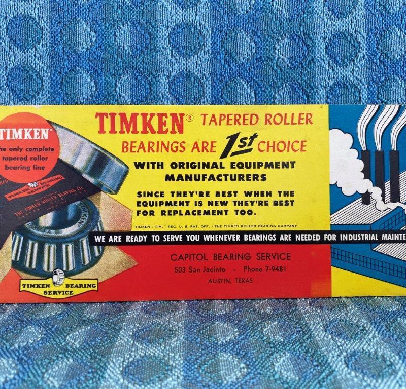1950 Timken Bearings Original Ink Blotter - Capitol Bearing Service Austin Texas