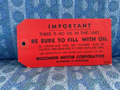 1950's Wisconsin Motor Corp. Orginal Oil Fill Tag