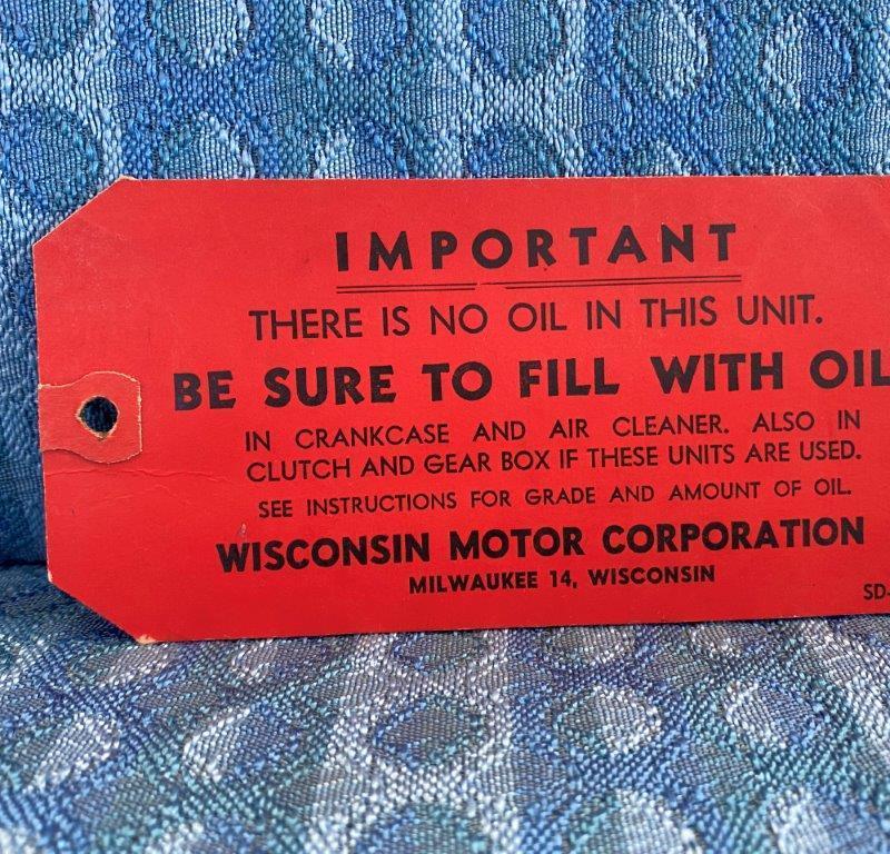 1950's Wisconsin Motor Corp. Orginal Oil Fill Tag
