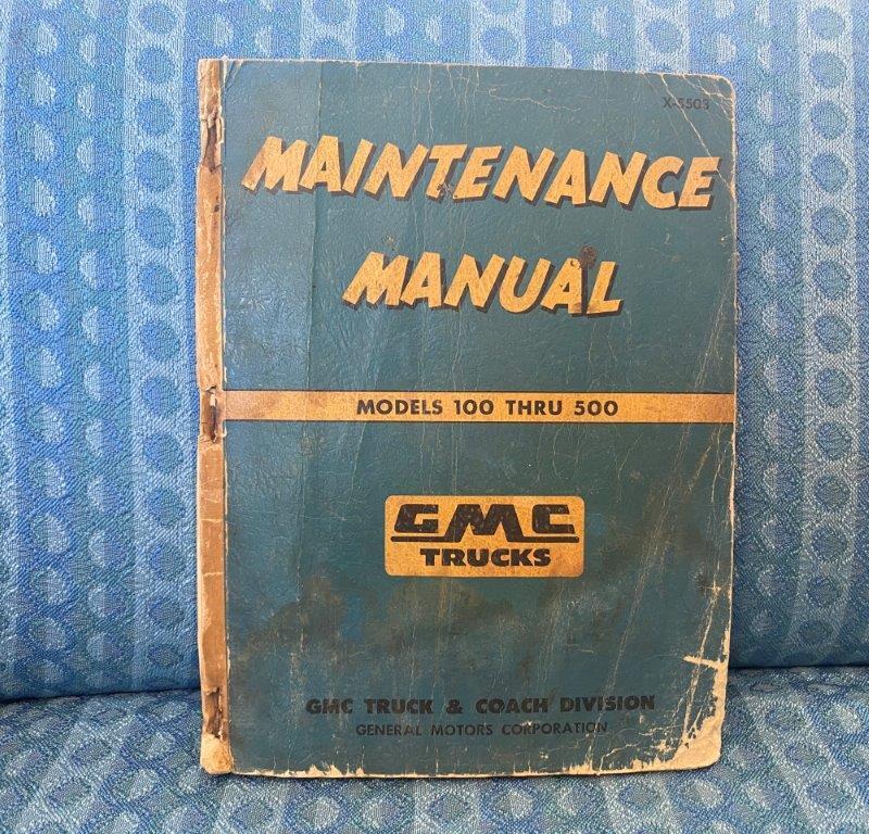1955 GMC Truck Original Shop Maintenance Manual Models 100 thru 500