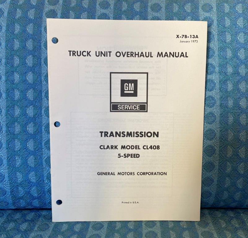 1973 Chevrolet & GMC Truck Clark CL408 5-Speed Transmission Unit Overhaul Manual