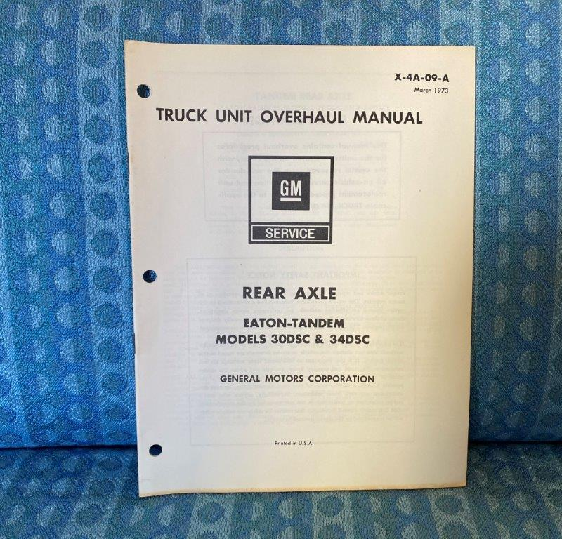 1973 Chevrolet & GMC Truck Eaton Tandem Rear Axle Original Unit Overhaul Manual