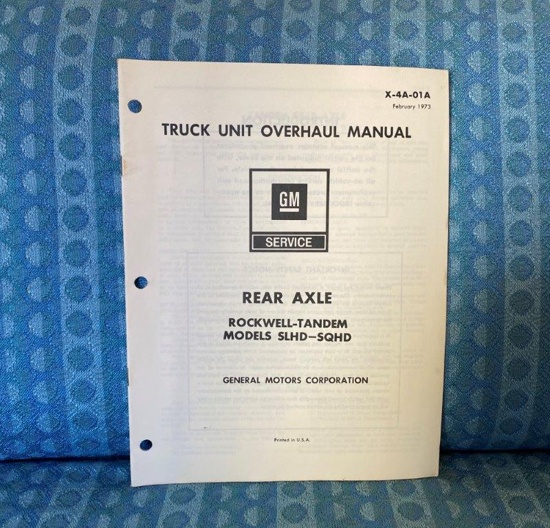 1973 Chevrolet GMC Truck Rockwell Tandem Rear Axle Original Unit Overhaul Manual