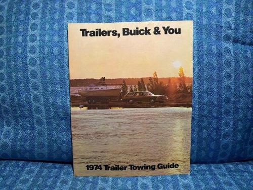 1974 Buick Original Trailer Towing Guide Apollo, Century, LeSabre, Electra 225
