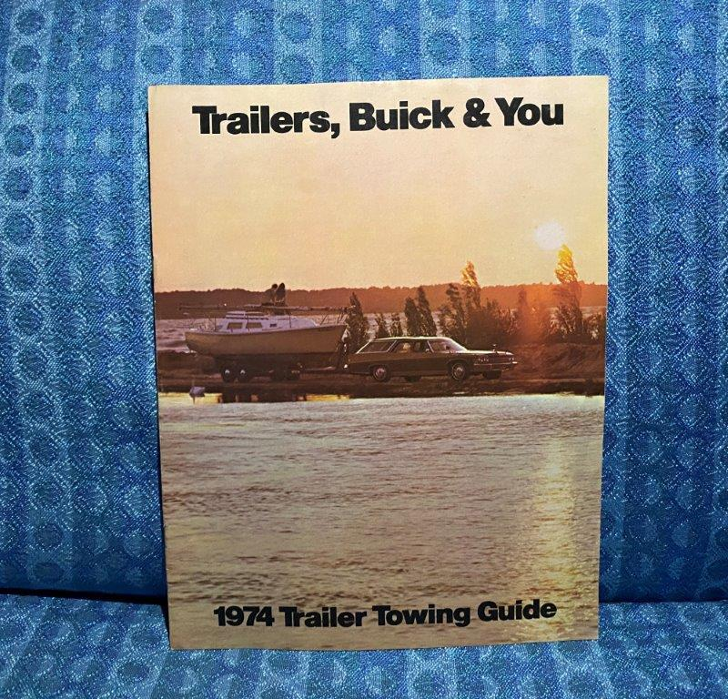 1974 Buick Original Trailer Towing Guide Apollo, Century, LeSabre, Electra 225