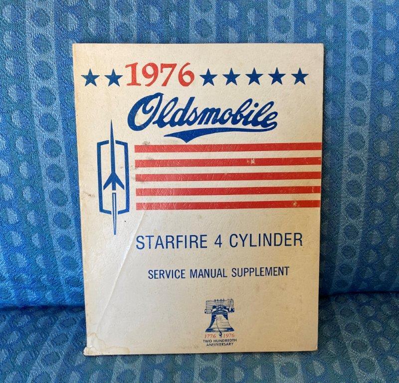 1976 Oldsmobile Starfire 4 Cylinder Original Shop / Service Manual Supplement