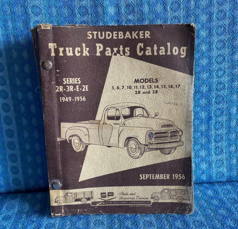 1949-1956 Studebaker Truck Original Parts Catalog 1950 51 52 53 54 55 2R 3R E 2E