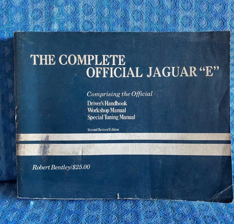 "The Complete Official Jaguar ""E"" Drivers Handbook & Workshop Manual by R Bentley"
