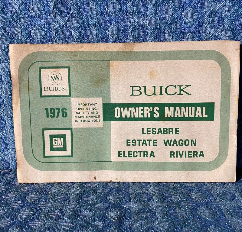 1976 Buick Lesabre, Electra, Riviera, Estate Wagon Original Owners Manual