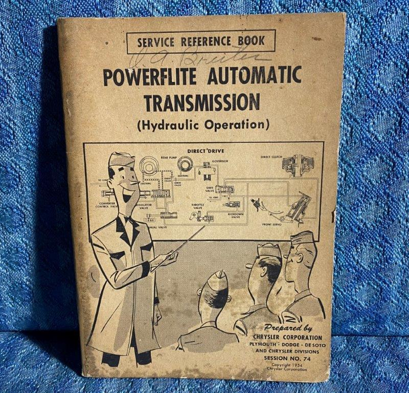 1954-55 Chrysler Dodge DeSoto Plymouth Powerflite Trans Hydraulic Operation Book