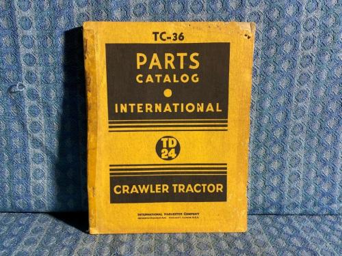 International-Harvester TD24 Crawler Tractor Original Parts Catalog