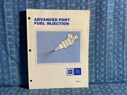 1986 GM Advanced Port Fuel Injection Original Training Manual
