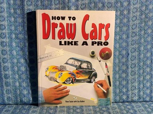 """""""How To Draw Cars Like A Pro"""" Book By Thom Taylor & Lisa Hallett"""
