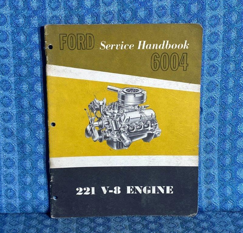 1962 Ford 221 V8 Engine Original Repair / Service Handbook
