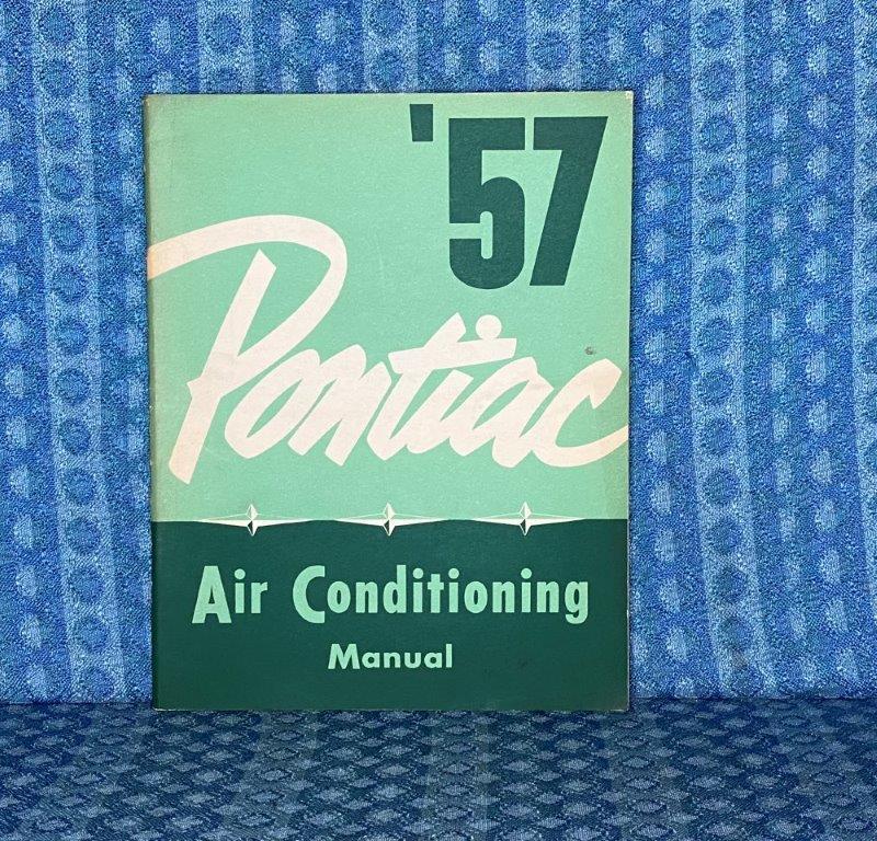 1957 Pontiac Original Air Conditioning Manual Star Chief, Super Chief, Chieftain