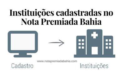 Instituições cadastradas no Nota Premiada Bahia