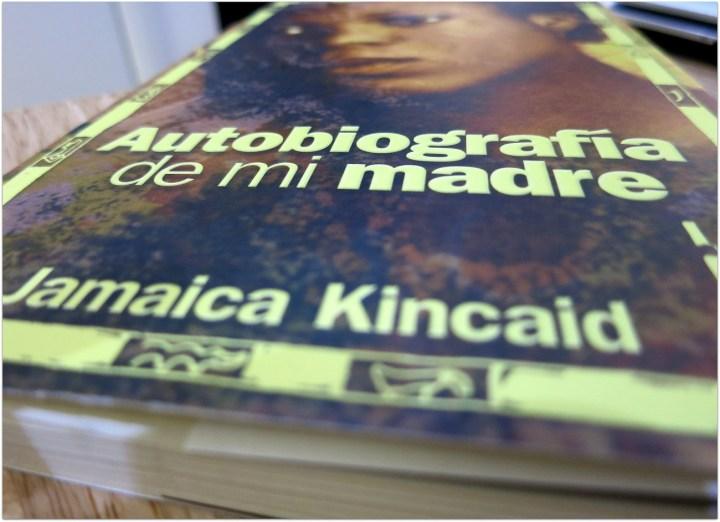 Autobiografía de mi madre, Jamaica Kincaid