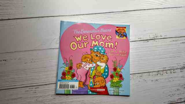 we love our mom berenstein bears
