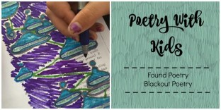 Write poetry with your kids! Click here to learn how to write Found (or Blackout) Poetry.