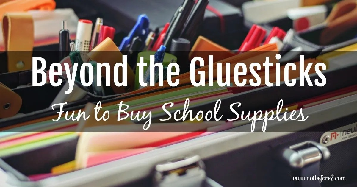 Beyond the Gluesticks: Fun to Buy School Supplies