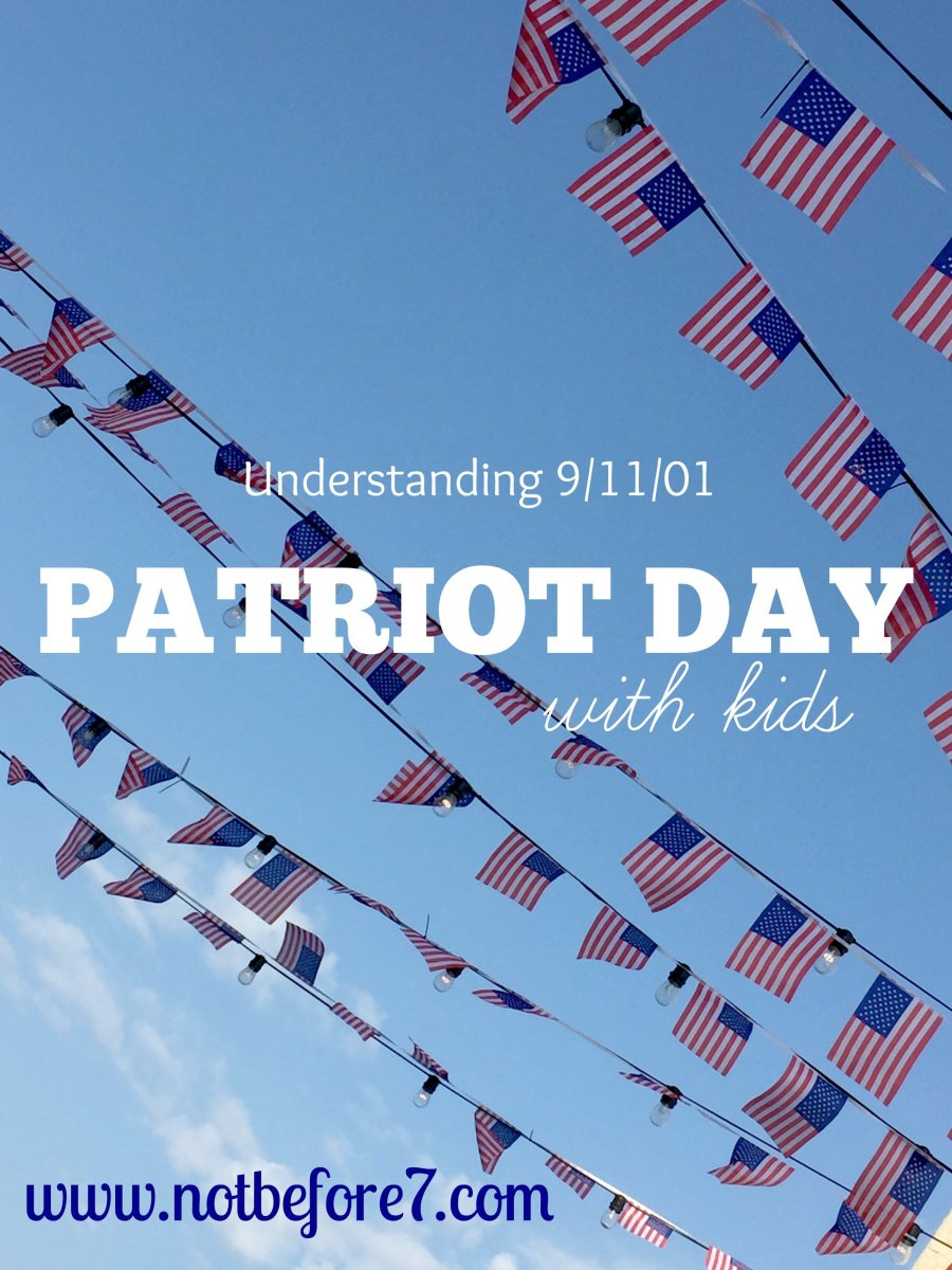 Remembering 9/11 with your Kids: Patriot Day