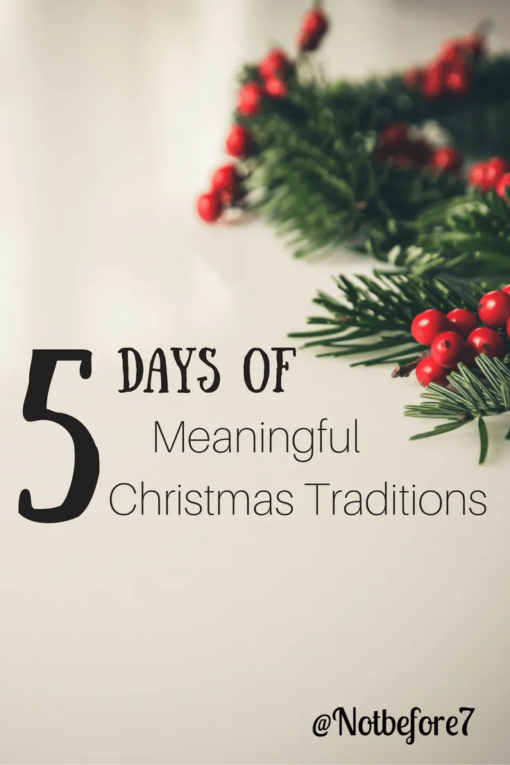 5 Days of Meaningful Christmas Traditions