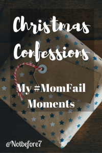 It isn't always picture perfect. Here is a list of my #momfails that I am learning to embrace.