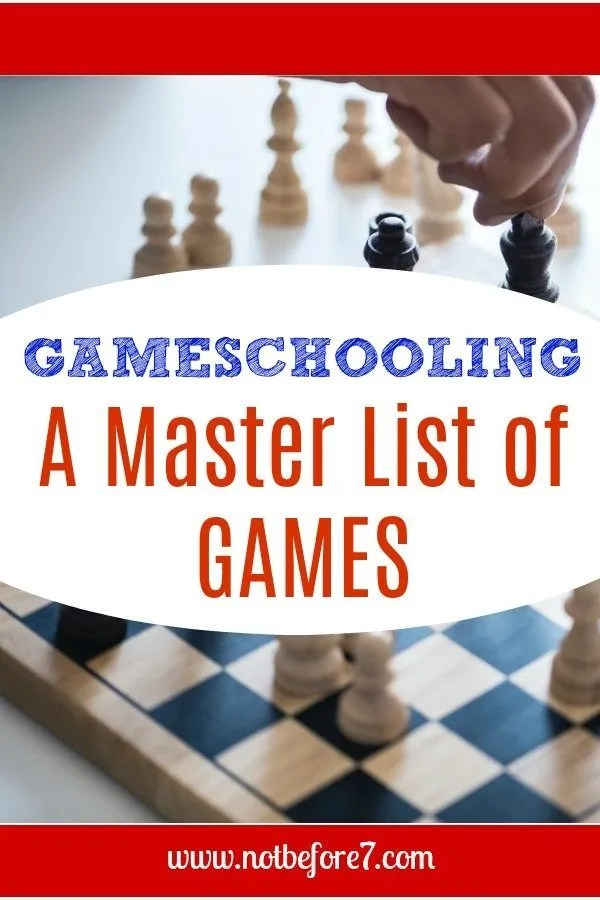 A Master List of our favorite games for Gameschooling and fun.